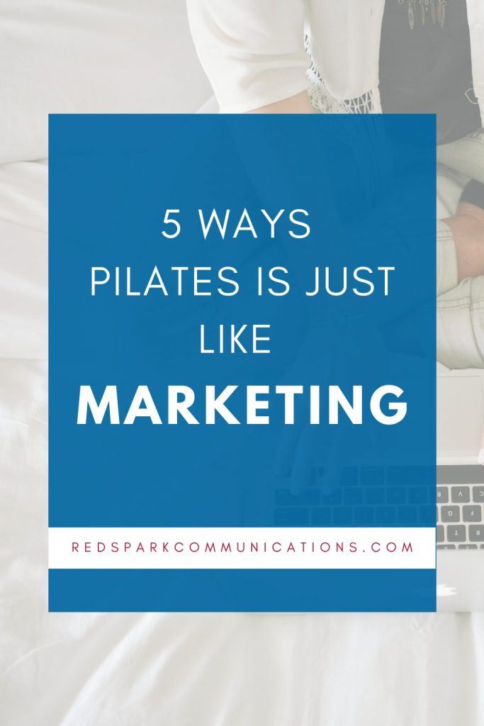 Marketing is like pilates - Gemma Moore Red Spark Communications